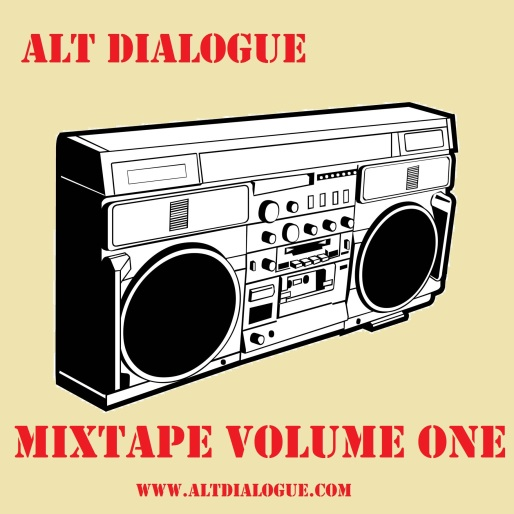 Alt Dialogue Mixtape Volume 1