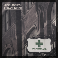 Apologies_I_Have_None_-_Pharmacie_2000px
