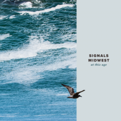 Signals_Midwest_-_At_This_Age